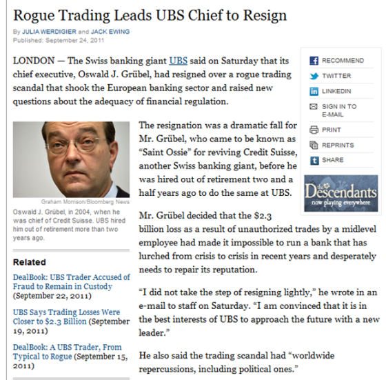 http://www.nytimes.com/2011/09/25/business/ubs-chief-oswald-grubel-resigns-over-trading-scandal.html?_r=1&pagewanted=all