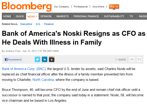 http://www.bloomberg.com/news/2011-04-15/bank-of-america-s-noski-resigns-as-cfo-as-he-deals-with-illness-in-family.html