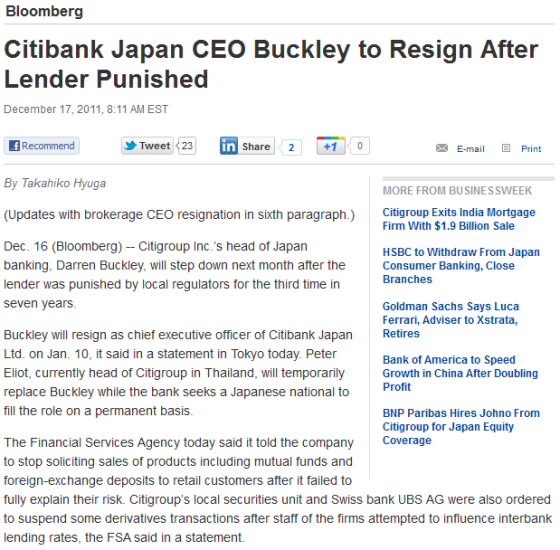 http://www.businessweek.com/news/2011-12-17/citibank-japan-ceo-buckley-to-resign-after-lender-punished.html