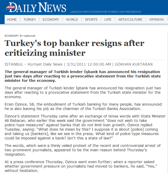 http://www.hurriyetdailynews.com/default.aspx?pageid=438&n=turkey8217s-top-banker-resigns-after-criticizing-minister-2011-03-31