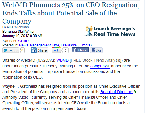 http://www.benzinga.com/news/12/01/2252334/webmd-plummets-25-on-ceo-resignation-ends-talks-about-potential-transaction
