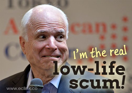 mccain-low-life-scum