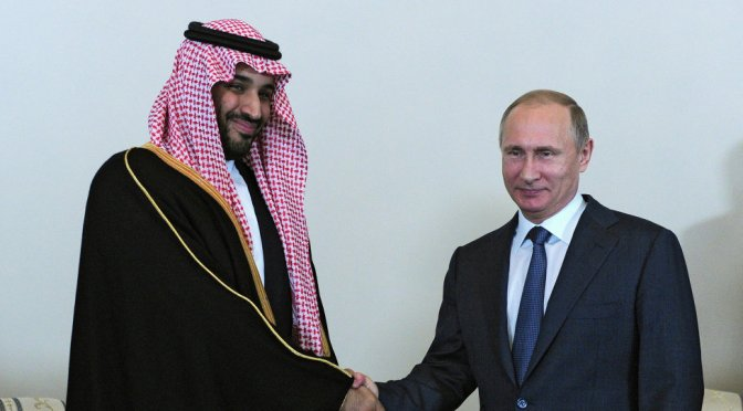 "Saudi Arabia U-Turns to Moscow, Seek ""Petroleum Alliance"" with Russia"