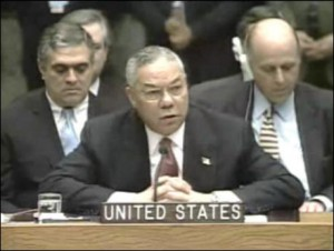 Secretary of State Colin Powell addressed the United Nations on Feb. 5. 2003, citing satellite photos which supposedly proved that Iraq had WMD, but the evidence proved bogus.