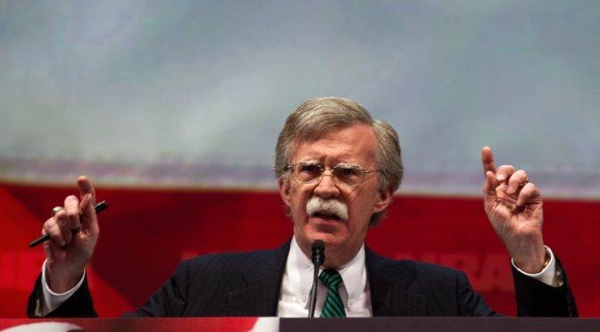 John Bolton's Return: The Neocons Have Taken Over the Asylum