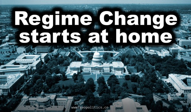 Regime Change is Truly and Urgently Needed… in Washington!
